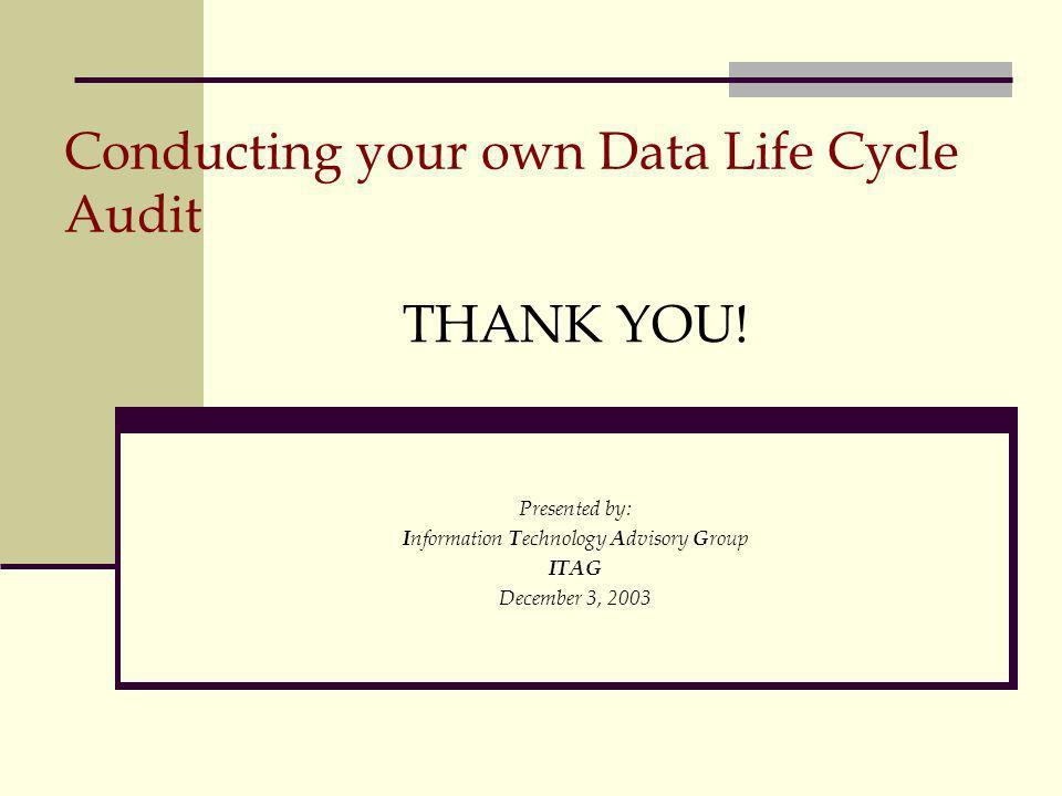 Conducting your own Data Life Cycle Audit