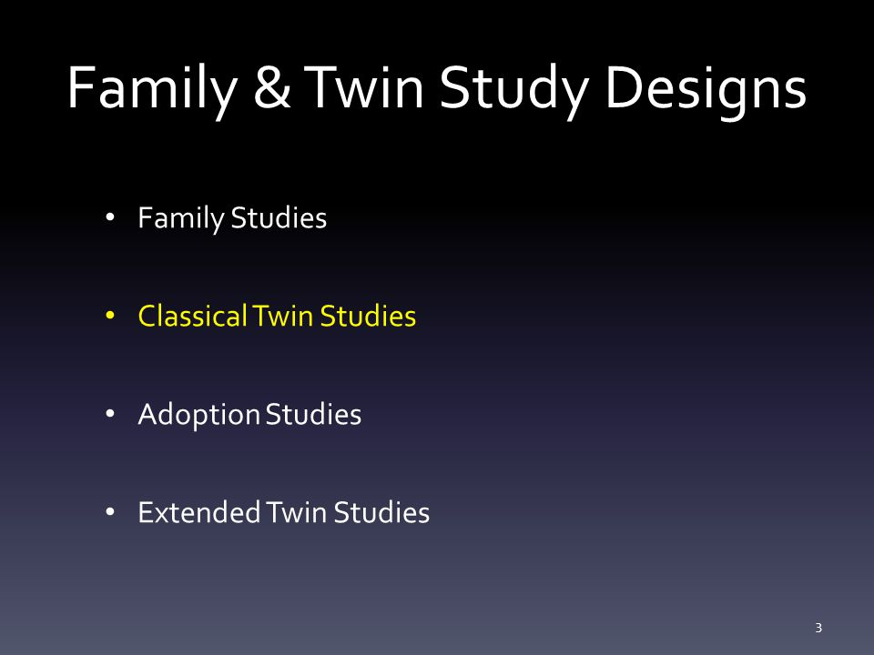 Family & Twin Study Designs