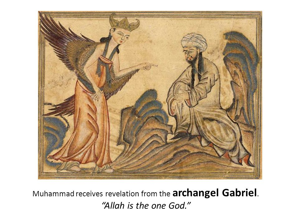 Muhammad receives revelation from the archangel Gabriel.