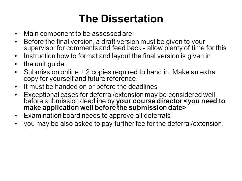 The Dissertation Main component to be assessed are: