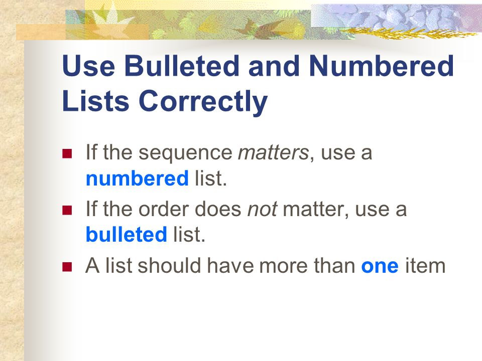 Use Bulleted and Numbered Lists Correctly