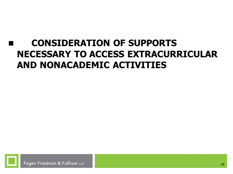 CONSIDERATION OF SUPPORTS NECESSARY TO ACCESS EXTRACURRICULAR AND NONACADEMIC ACTIVITIES