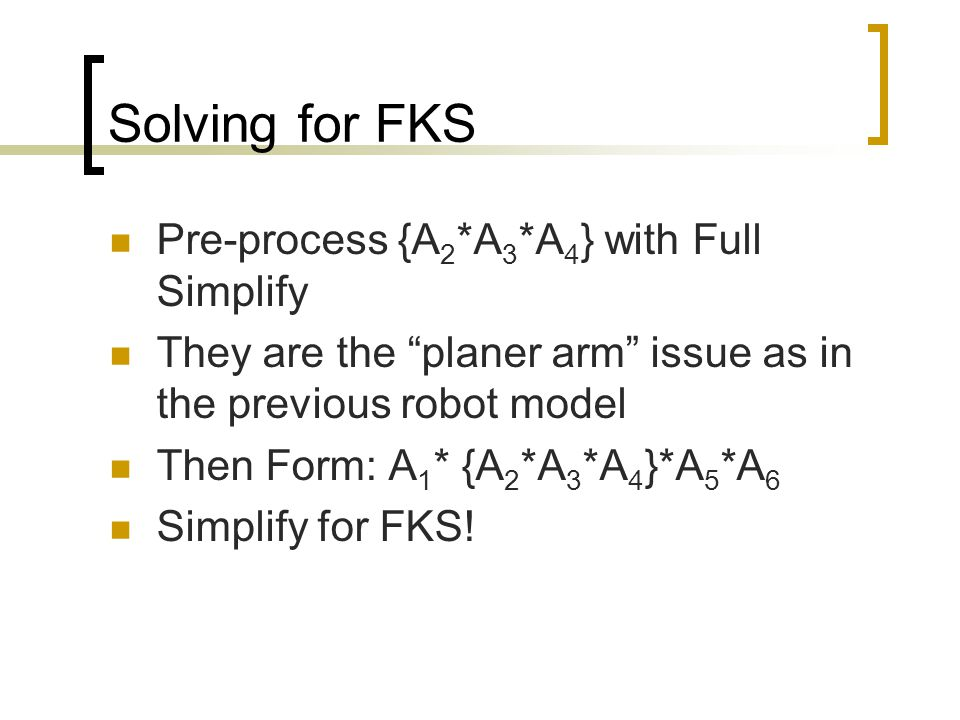 Solving for FKS Pre-process {A2*A3*A4} with Full Simplify