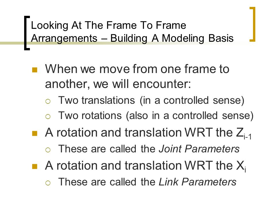 Looking At The Frame To Frame Arrangements – Building A Modeling Basis