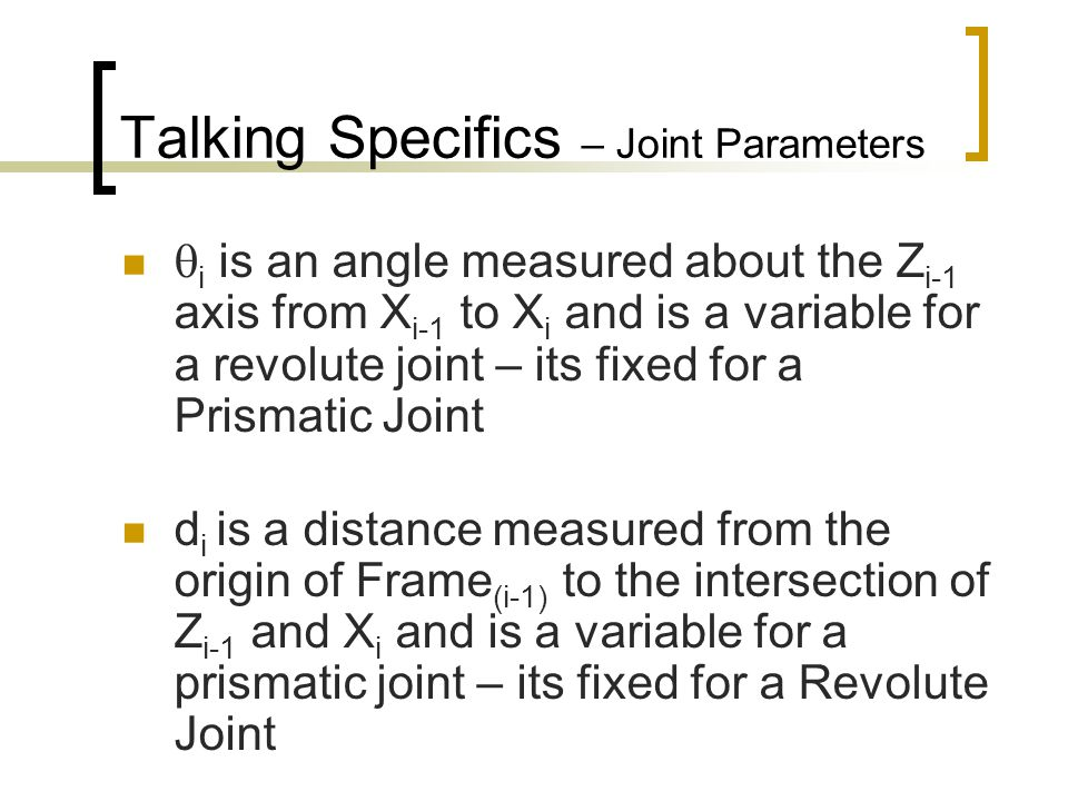 Talking Specifics – Joint Parameters