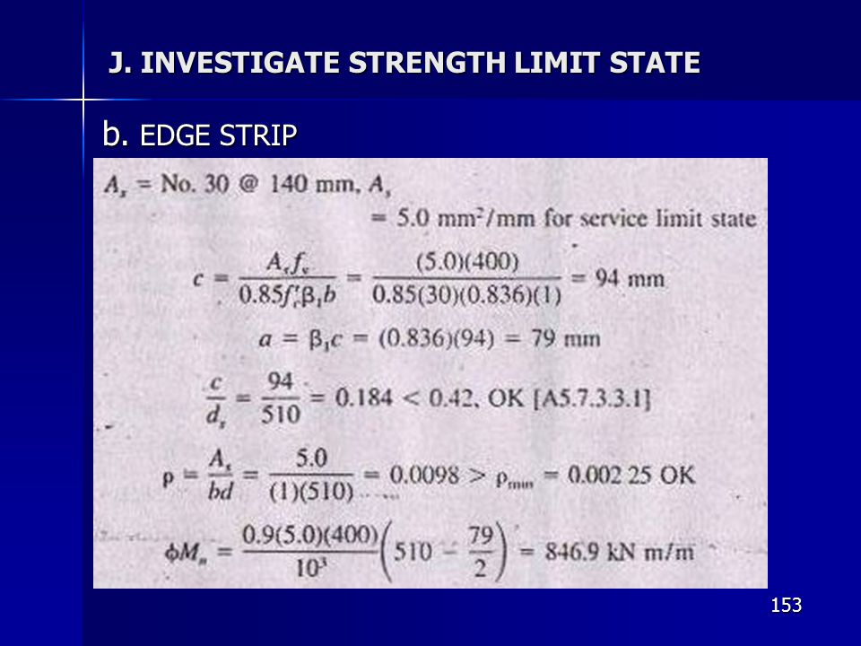 J. INVESTIGATE STRENGTH LIMIT STATE