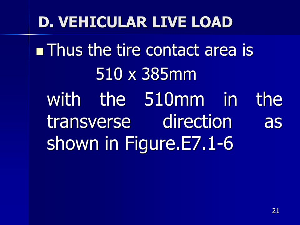 Thus the tire contact area is 510 x 385mm