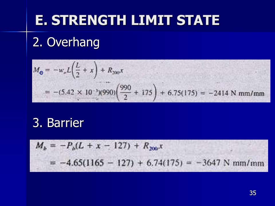 E. STRENGTH LIMIT STATE 2. Overhang 3. Barrier o 200