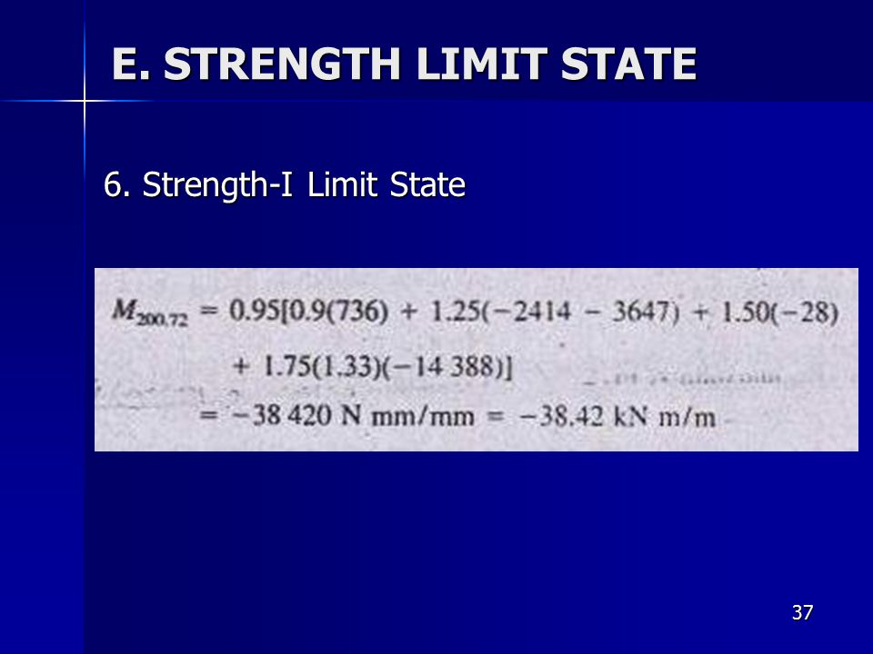 E. STRENGTH LIMIT STATE 6. Strength-I Limit State