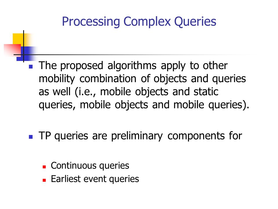 Processing Complex Queries