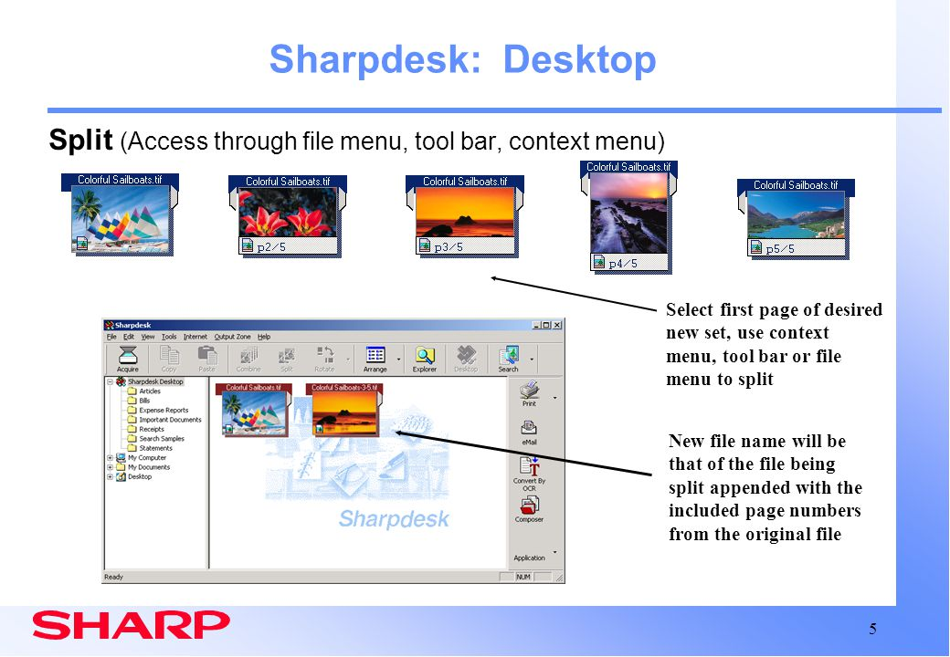 Sharpdesk: Desktop Split (Access through file menu, tool bar, context menu)
