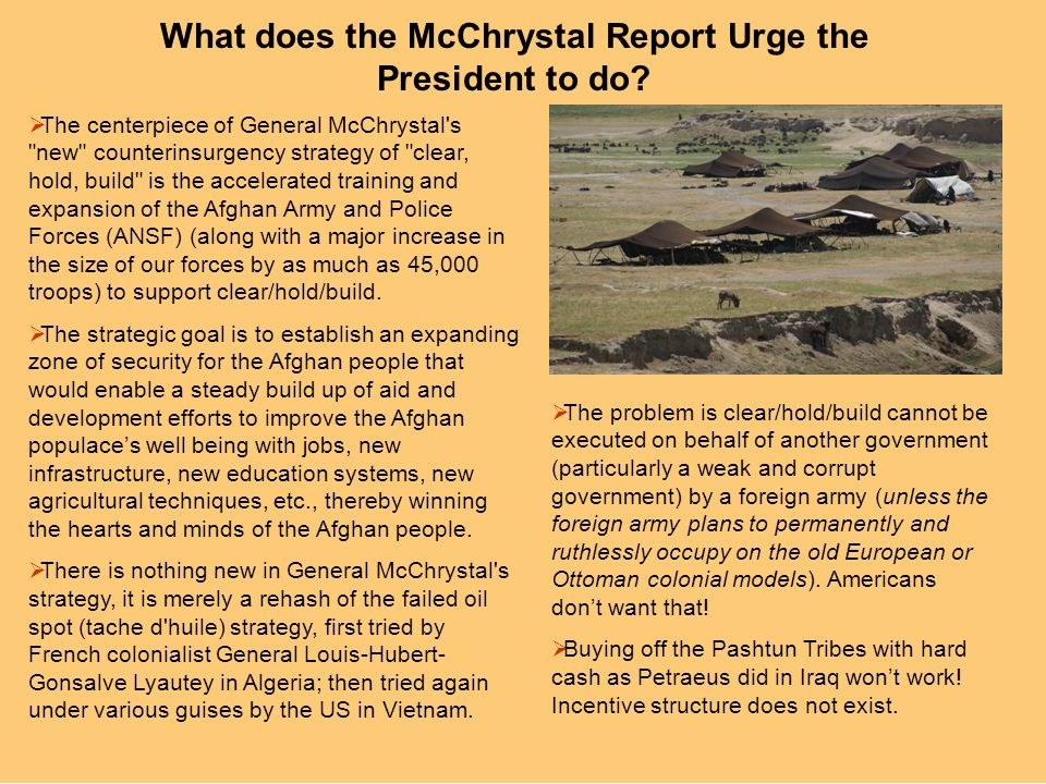 What does the McChrystal Report Urge the President to do