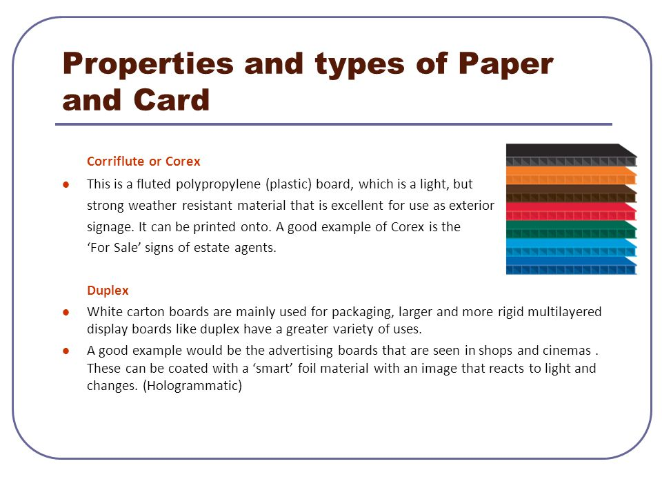 Properties and types of Paper and Card