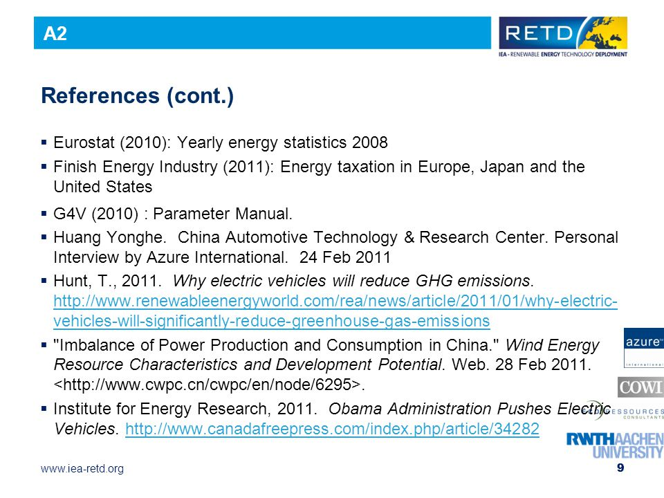 References (cont.) A2 Eurostat (2010): Yearly energy statistics 2008