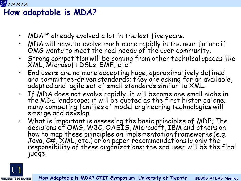 How adaptable is MDA MDA™ already evolved a lot in the last five years.