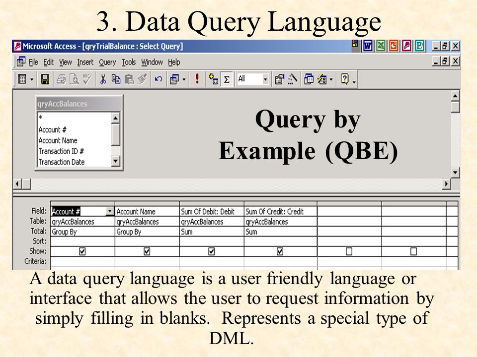 3. Data Query Language Query by Example (QBE)