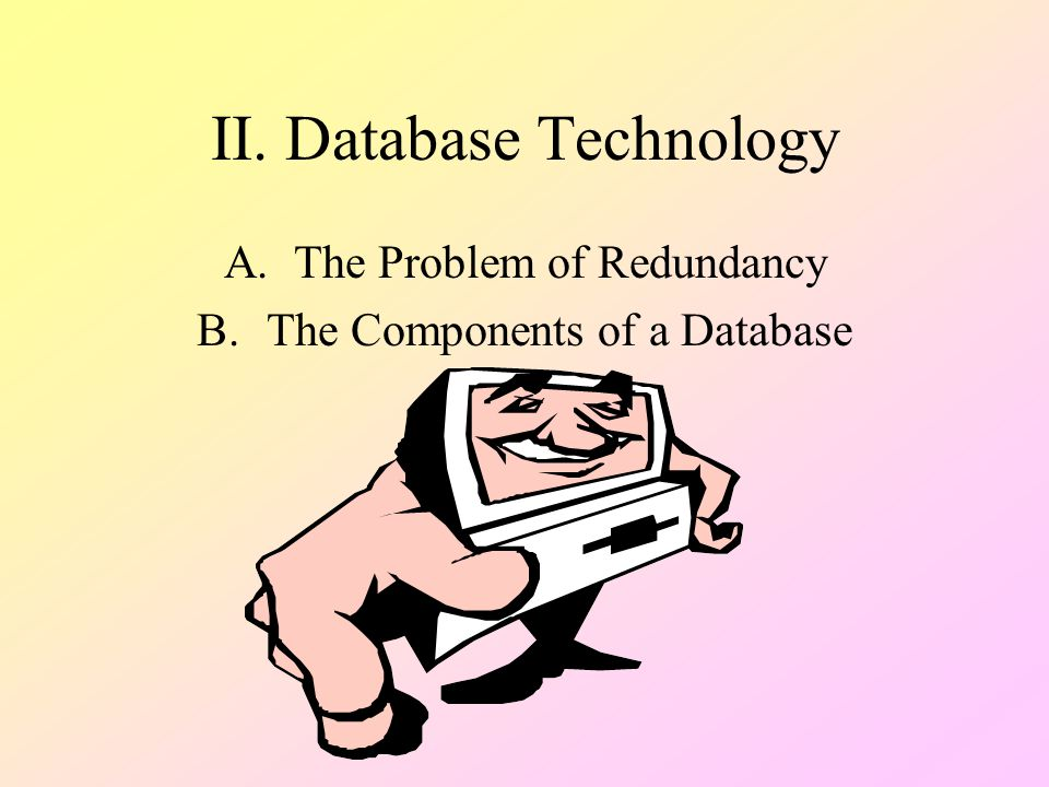 II. Database Technology