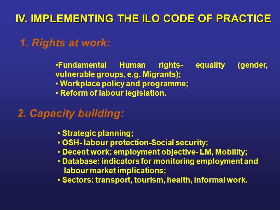 IV. IMPLEMENTING THE ILO CODE OF PRACTICE