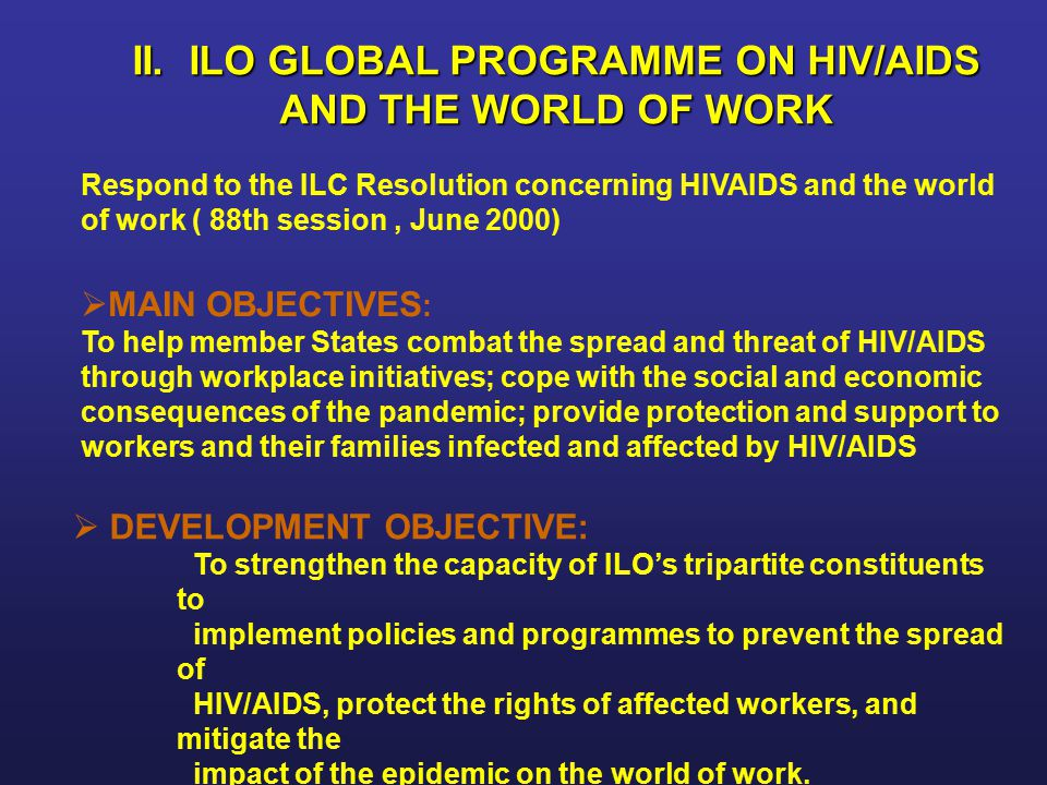 II. ILO GLOBAL PROGRAMME ON HIV/AIDS AND THE WORLD OF WORK