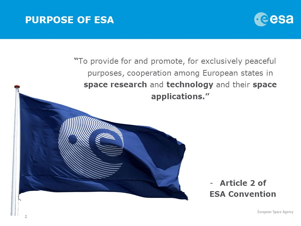 PURPOSE OF ESA