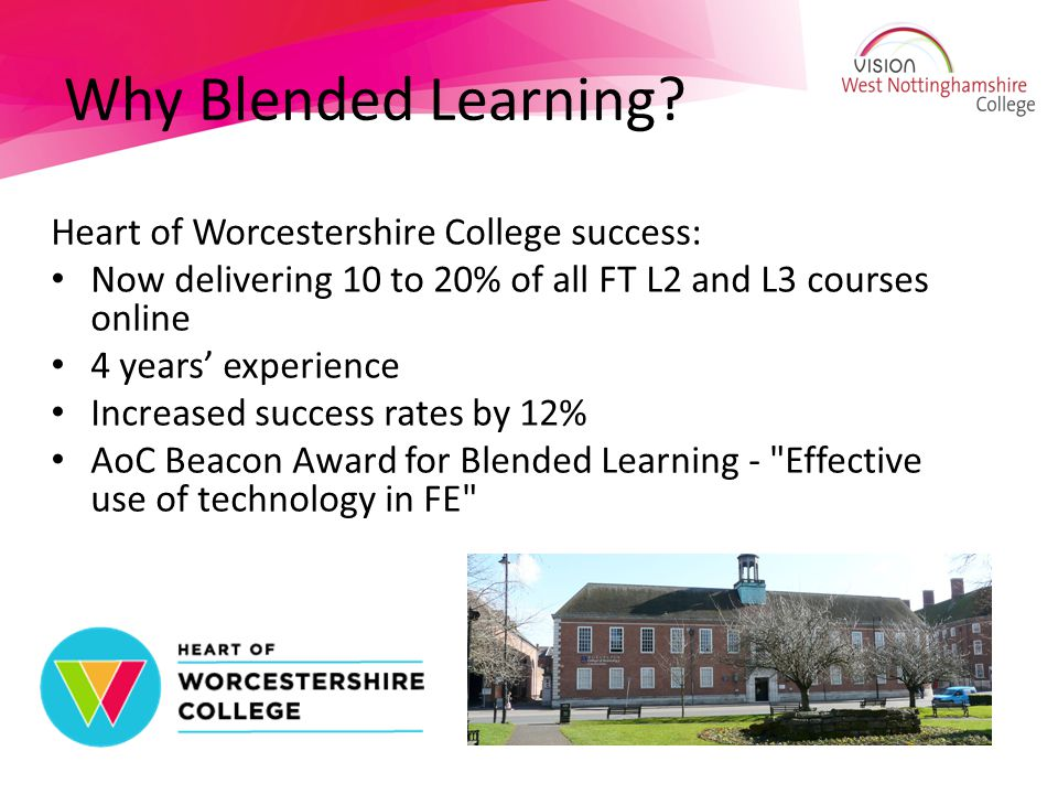 Why Blended Learning Heart of Worcestershire College success: