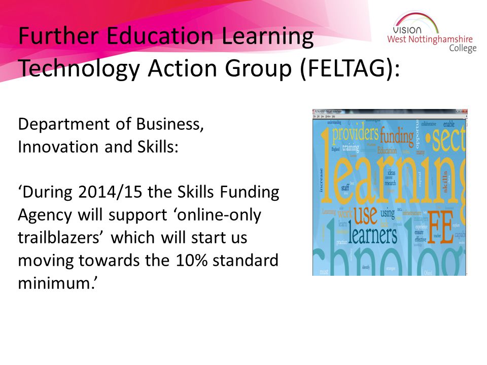 Further Education Learning Technology Action Group (FELTAG):