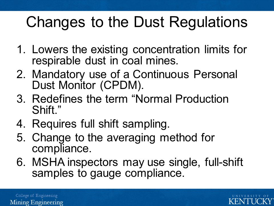 Changes to the Dust Regulations