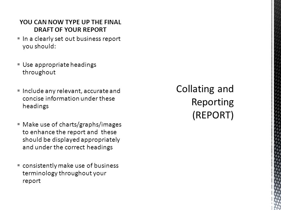 Collating and Reporting (REPORT)