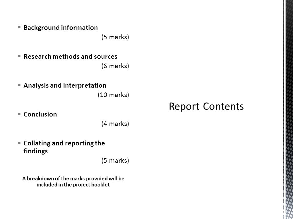 Report Contents Background information (5 marks)