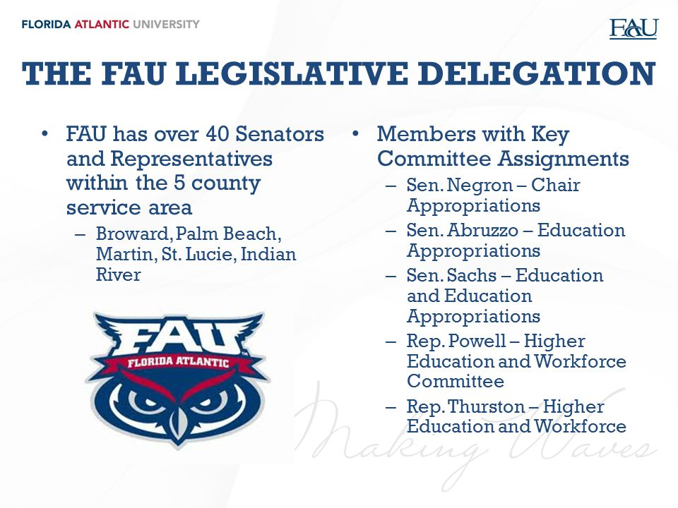 THE FAU LEGISLATIVE DELEGATION