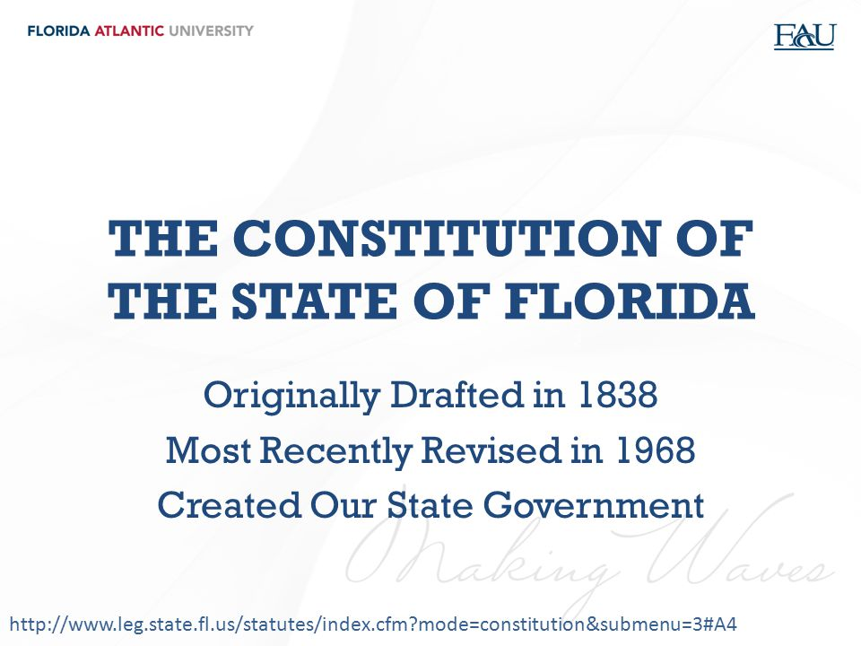 THE CONSTITUTION OF THE STATE OF FLORIDA