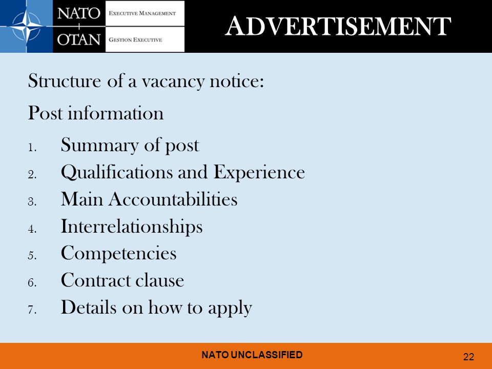 ADVERTISEMENT Structure of a vacancy notice: Post information