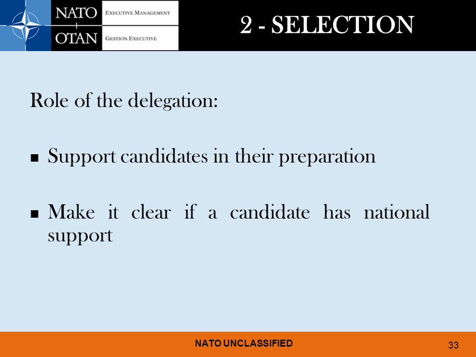 2 - SELECTION Role of the delegation: