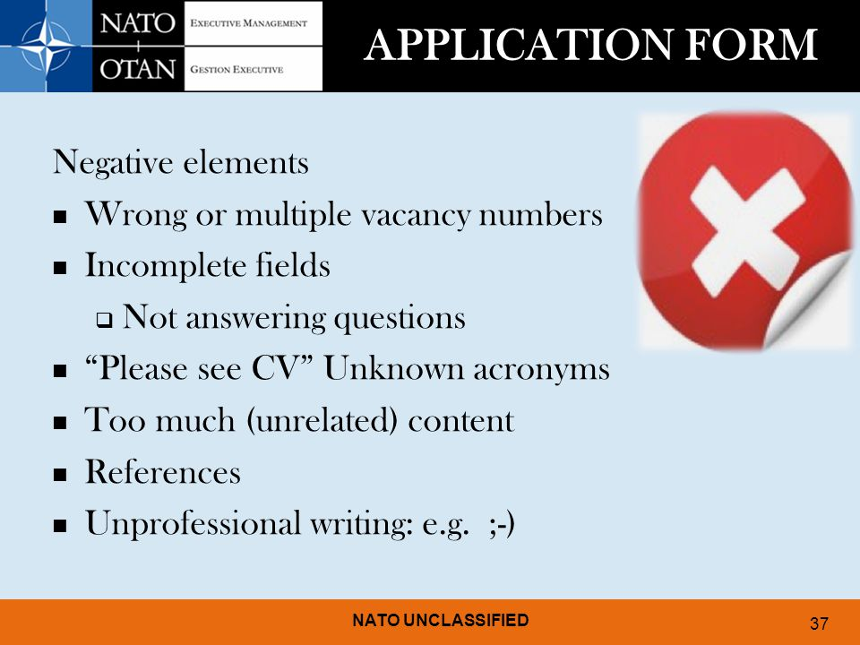 APPLICATION FORM Negative elements Wrong or multiple vacancy numbers