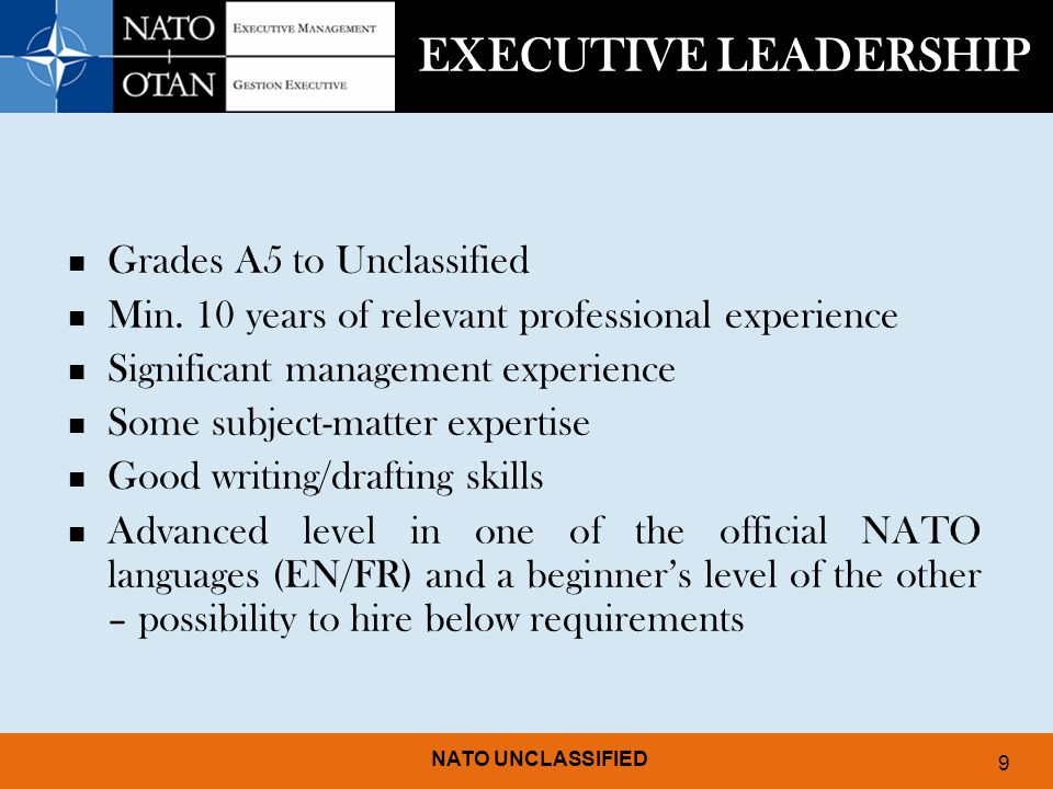EXECUTIVE LEADERSHIP Grades A5 to Unclassified