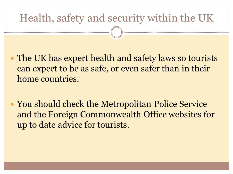 Health, safety and security within the UK