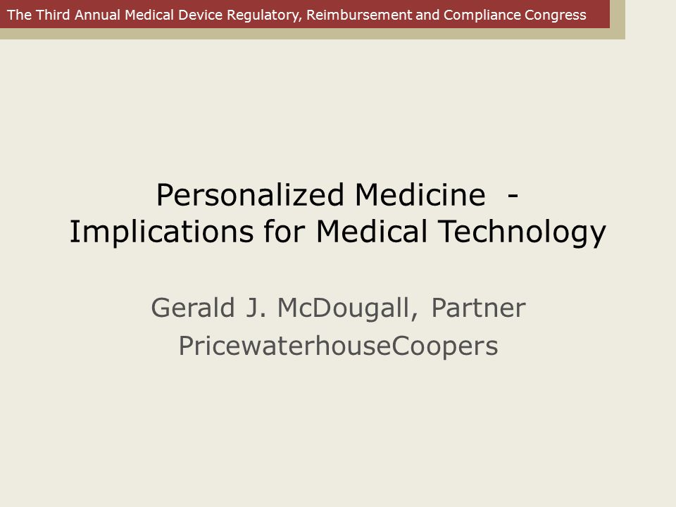 Personalized Medicine - Implications for Medical Technology