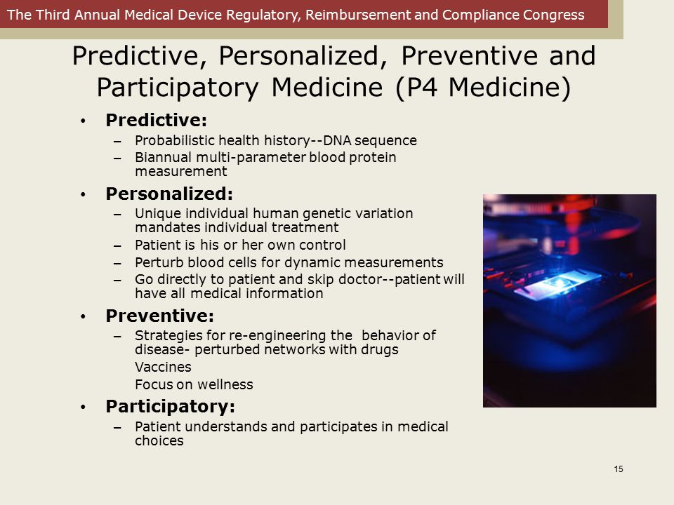 Predictive, Personalized, Preventive and Participatory Medicine (P4 Medicine)
