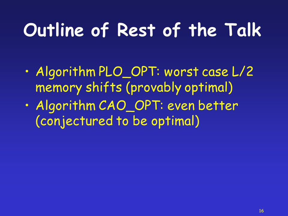 Outline of Rest of the Talk