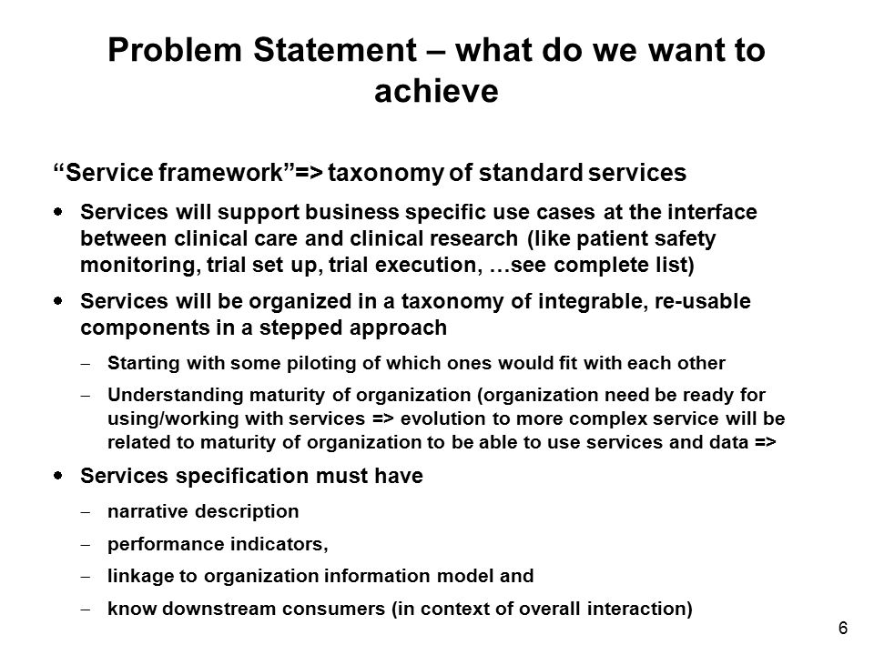 Problem Statement – what do we want to achieve