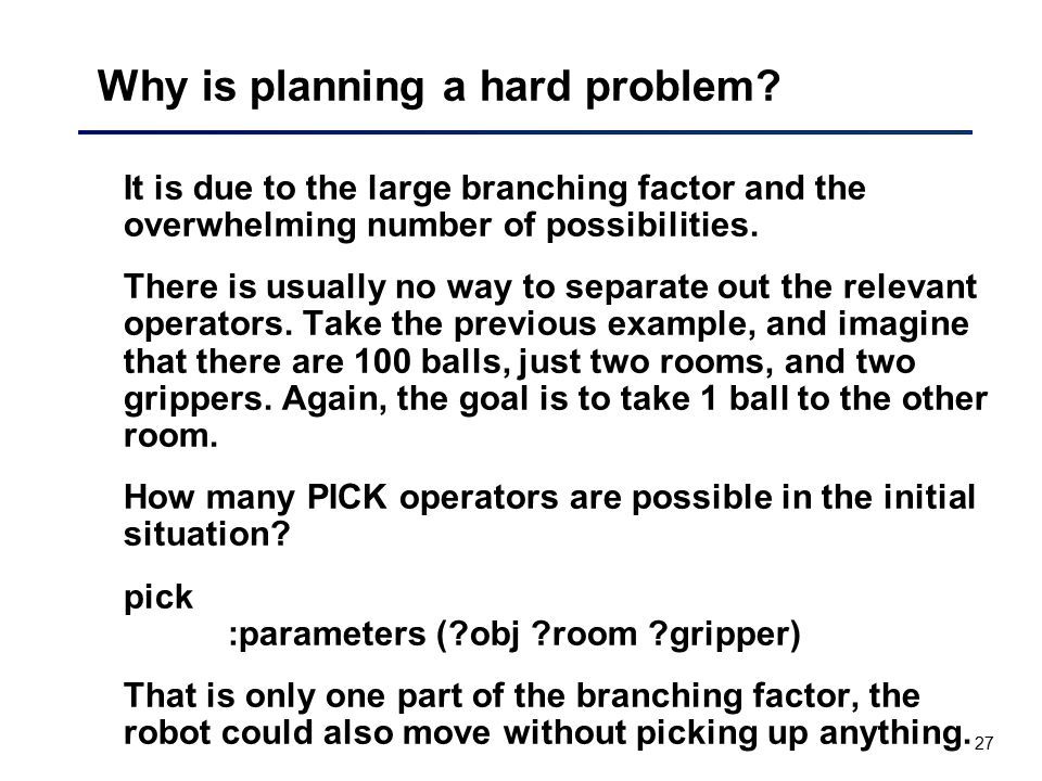 Why is planning a hard problem