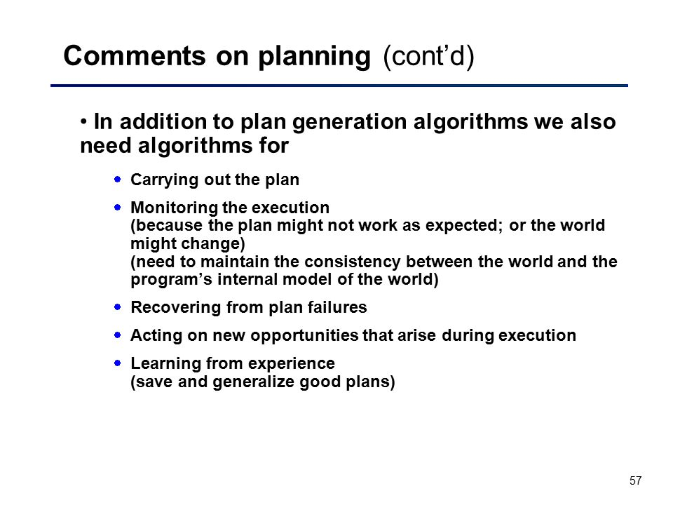 Comments on planning (cont'd)