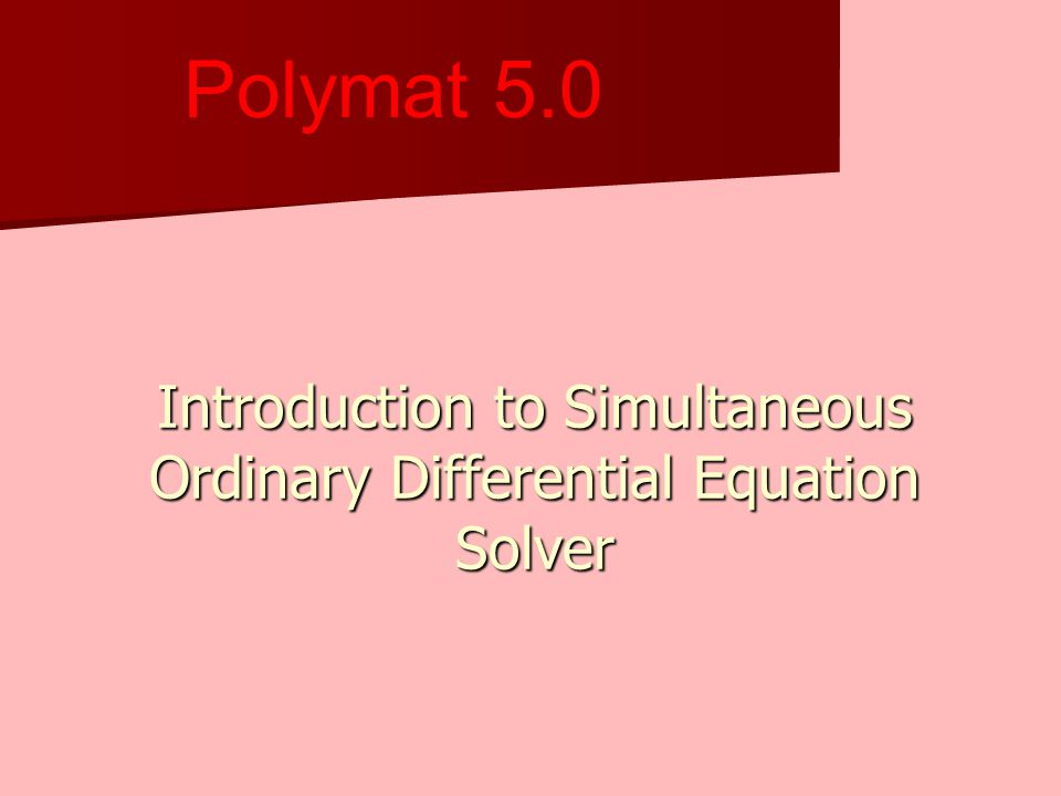 Introduction to Simultaneous Ordinary Differential Equation Solver