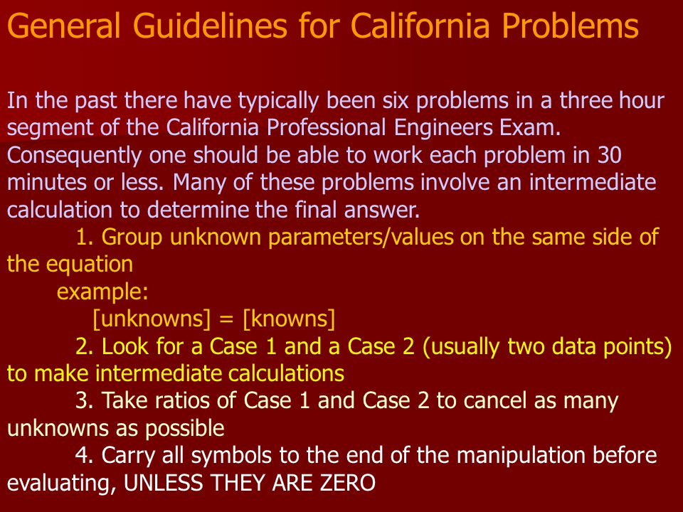 General Guidelines for California Problems