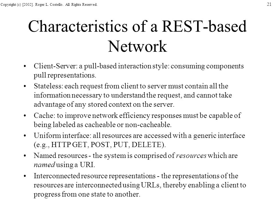 Characteristics of a REST-based Network