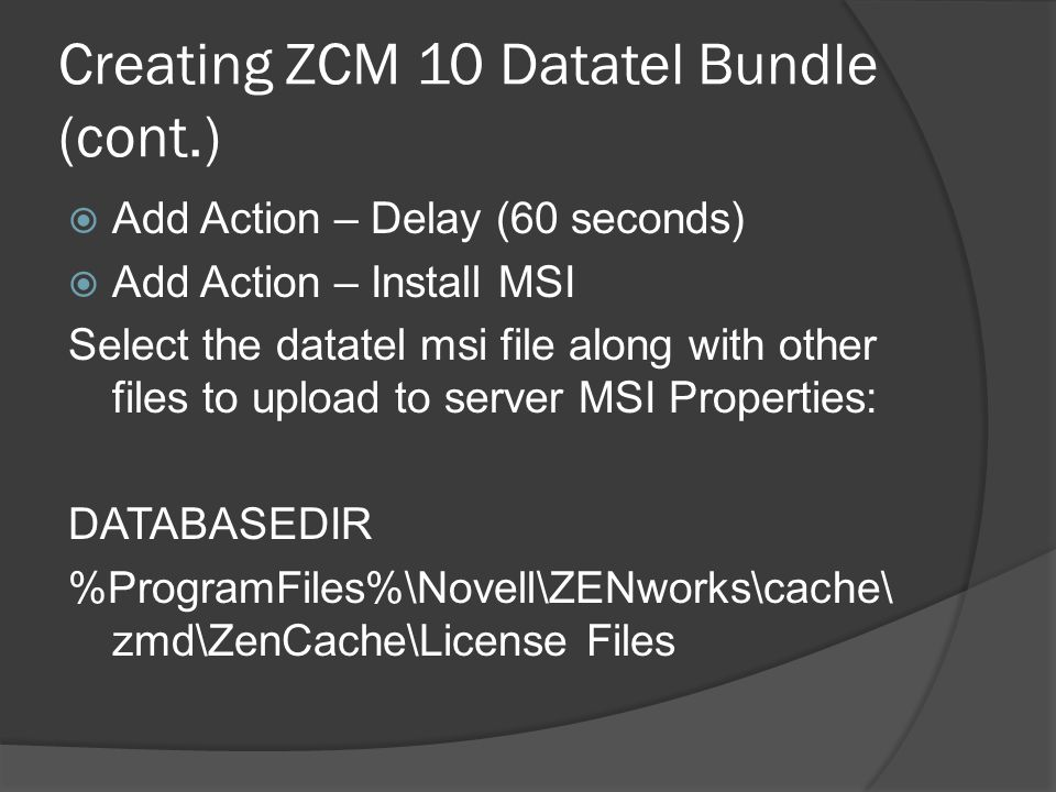 Creating ZCM 10 Datatel Bundle (cont.)