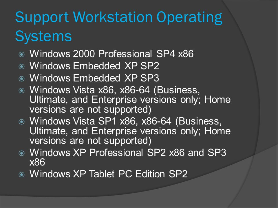 Support Workstation Operating Systems