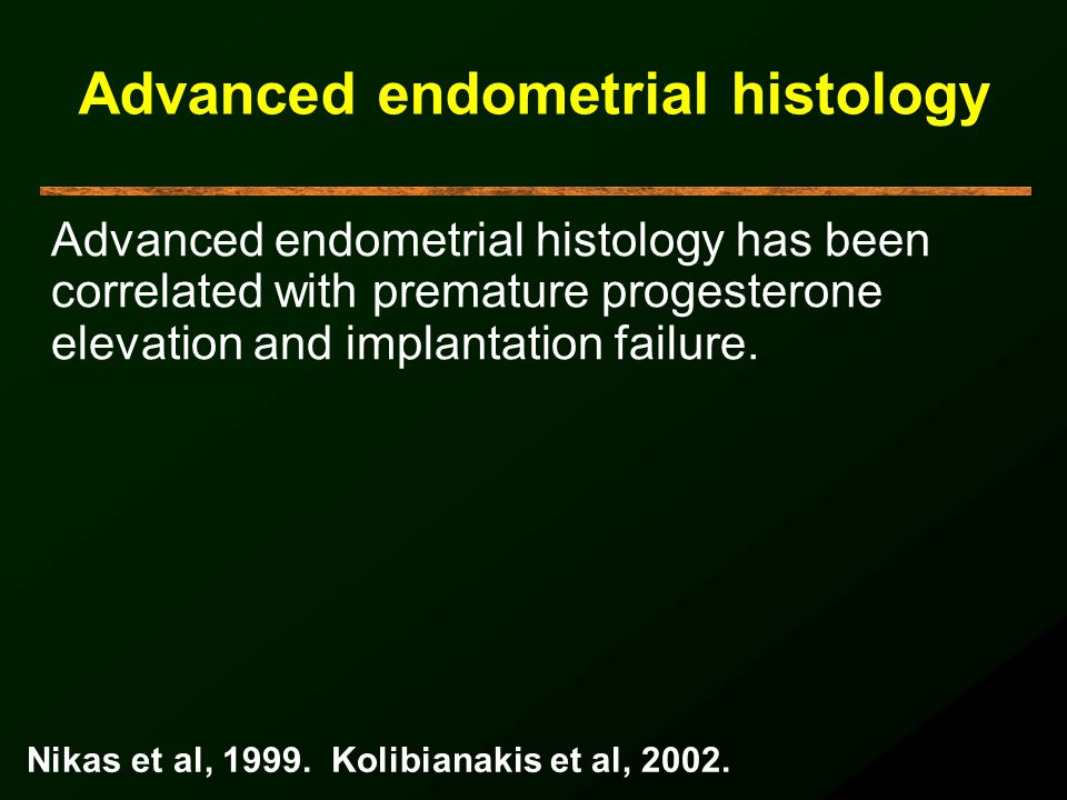 Advanced endometrial histology