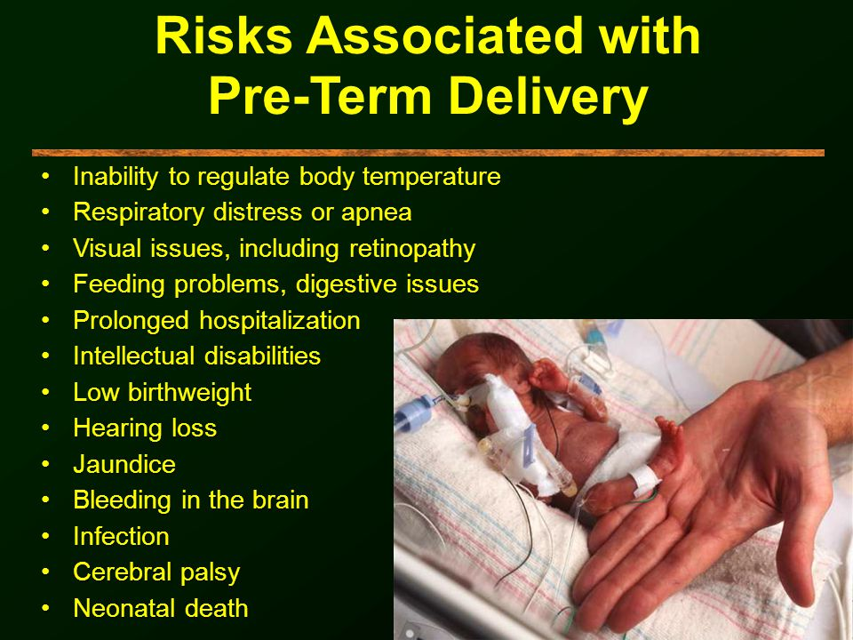 Risks Associated with Pre-Term Delivery