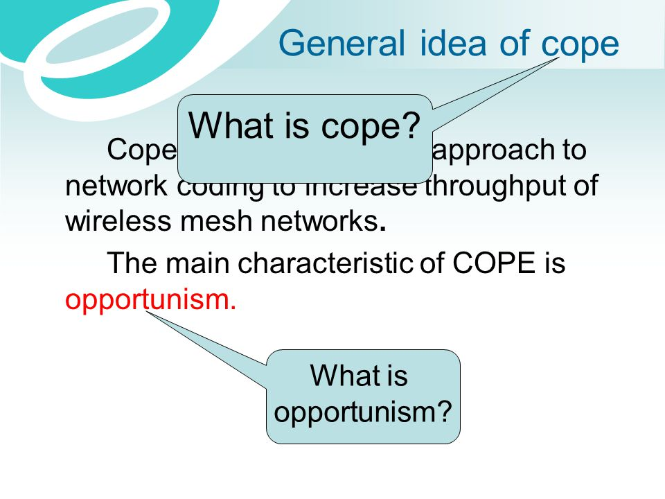 General idea of cope What is cope